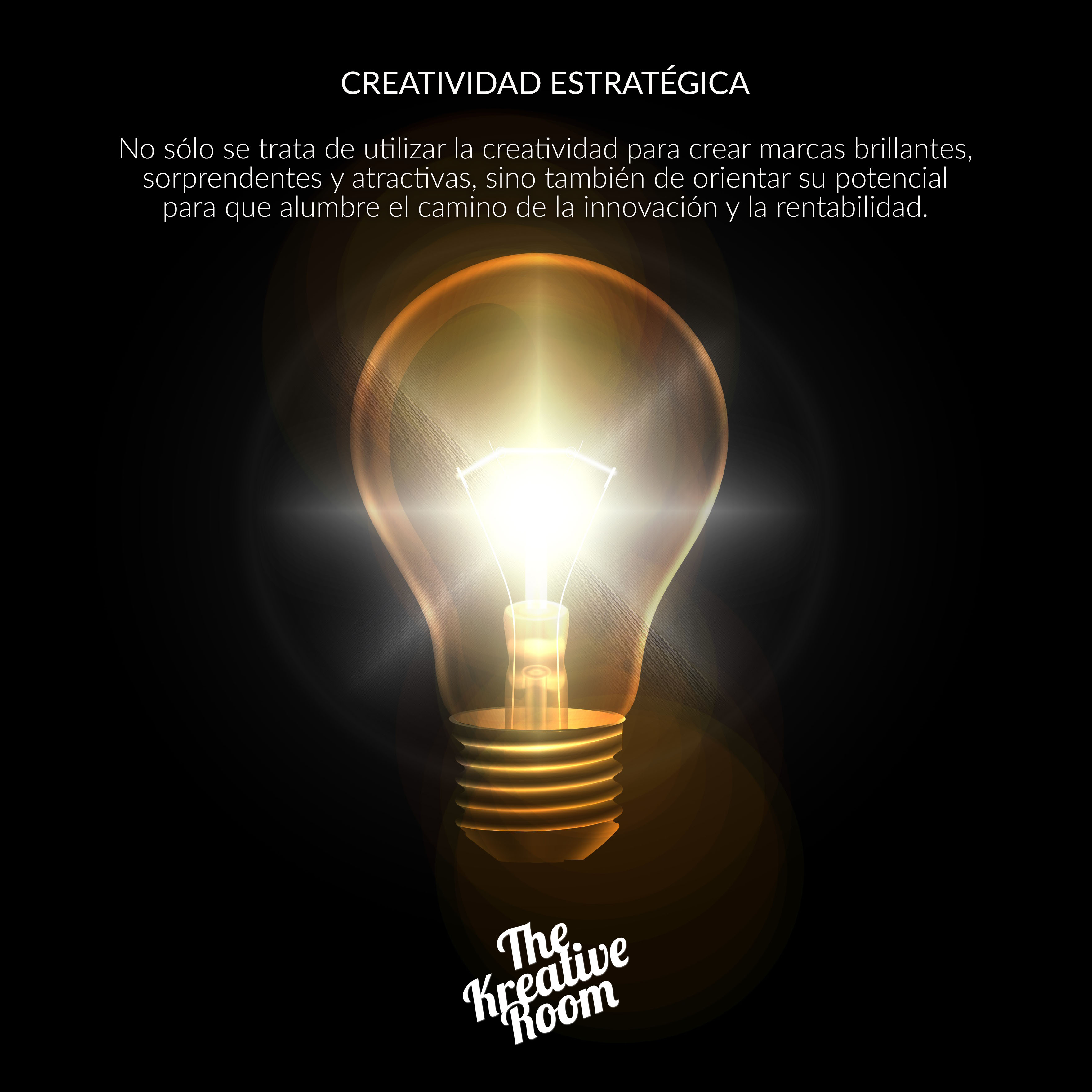 CREATIVIDAD ESTRATÉGICA-THE KREATIVE ROOM